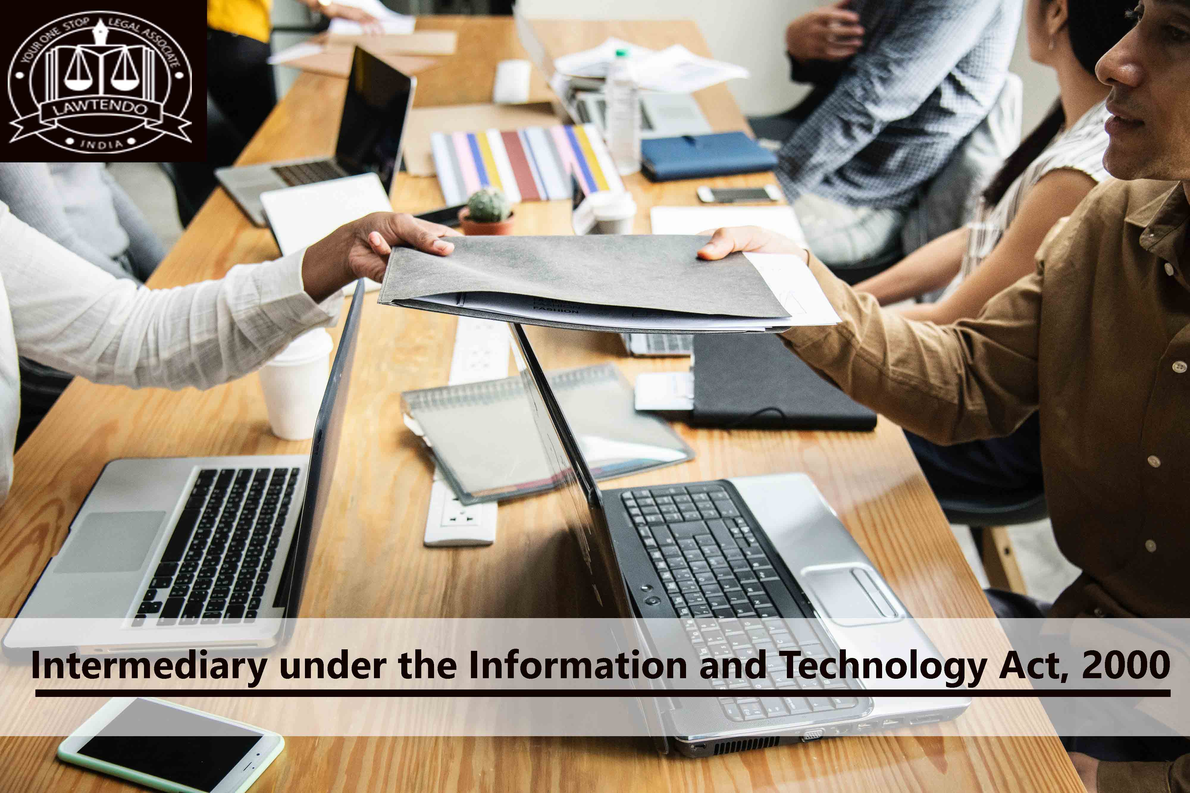 Intermediary under the Information and Technology Act, 2000