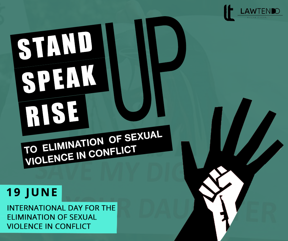 INTERNATIONAL DAY FOR THE ELIMINATION OF SEXUAL VIOLENCE IN CONFLICT 2019