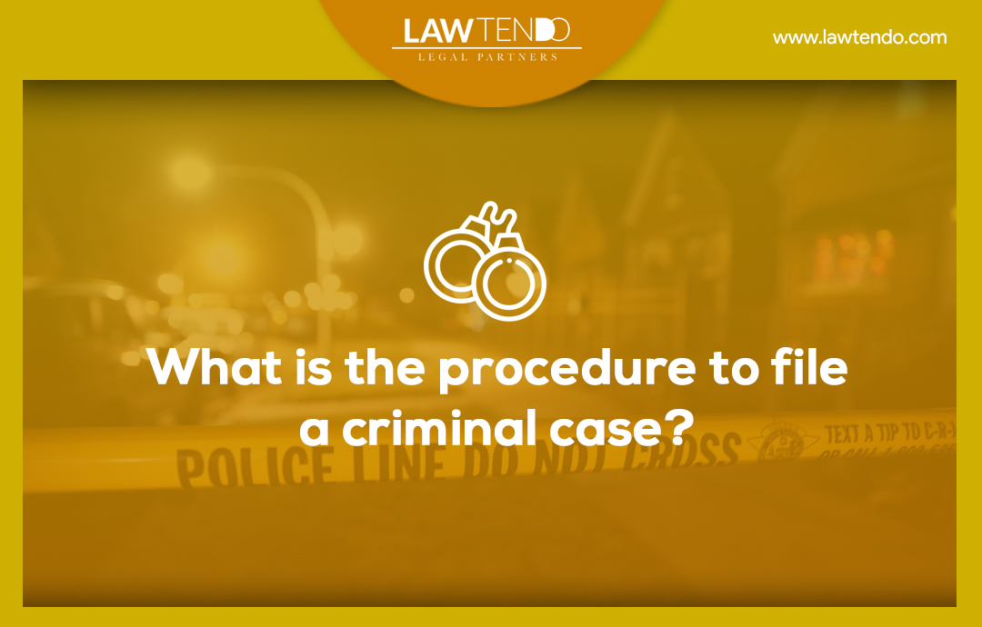 What is the procedure to file a criminal case?