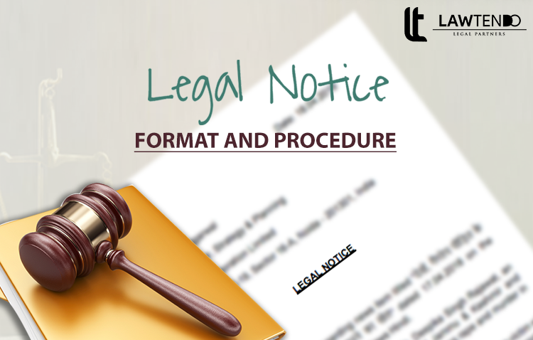 LEGAL NOTICE FORMAT AND PROCEDURE