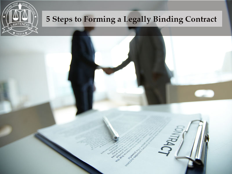 5 Steps to Forming a Legally Binding Contract