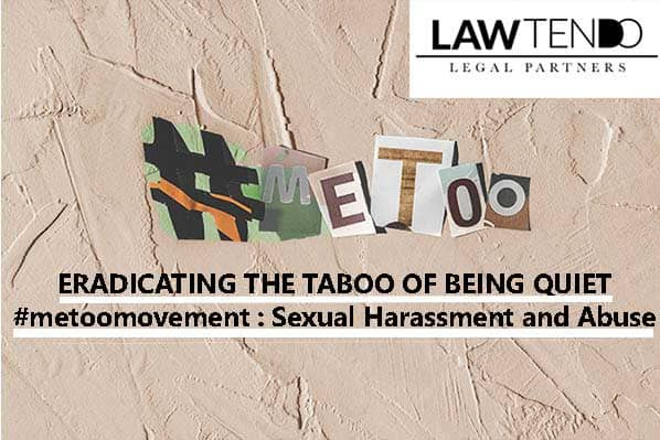 ERADICATING THE TABOO OF BEING QUIET metoomovement Sexual harassment and Abuse
