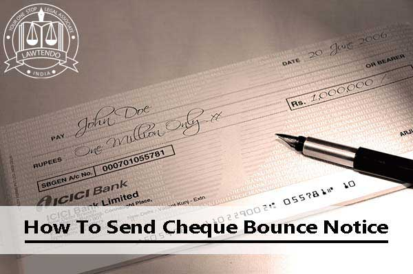 How To Send Cheque Bounce Notice
