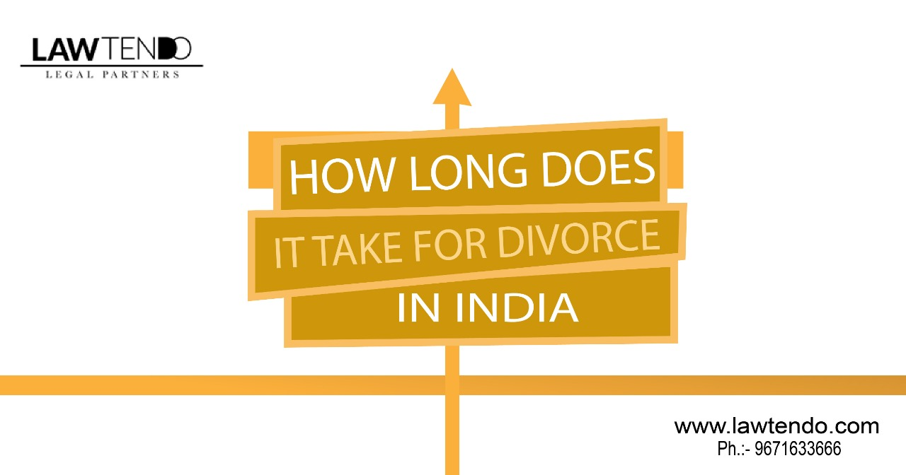 How long does it take for divorce in India Normally?