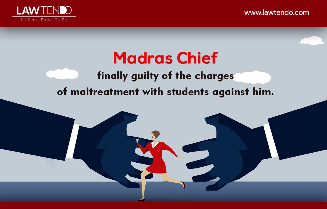 Repercussions for Madras Chief for maltreating students