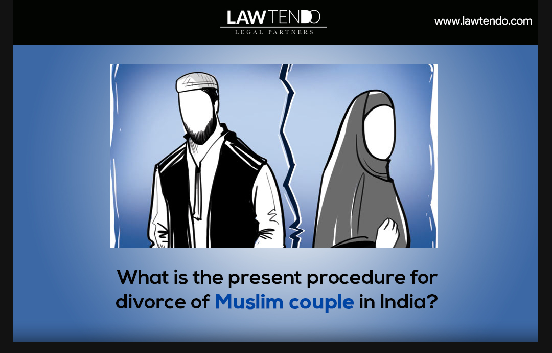 What is the present procedure for divorce of couple in India?