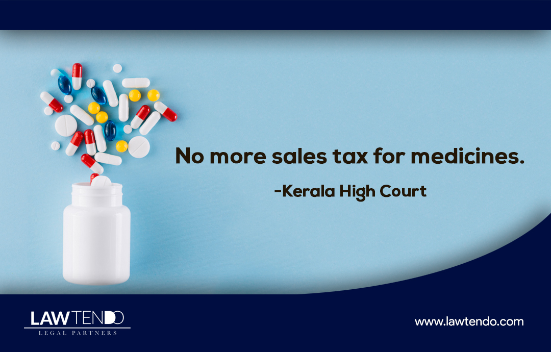 No more sales tax for medicines-Kerala High Court