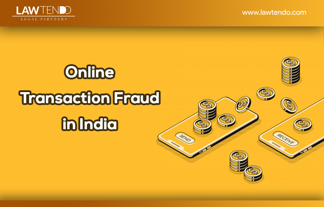 Online Transaction Frauds in India