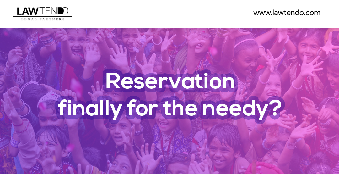 Reservation Finally for Needy: Reservation Bill 2019