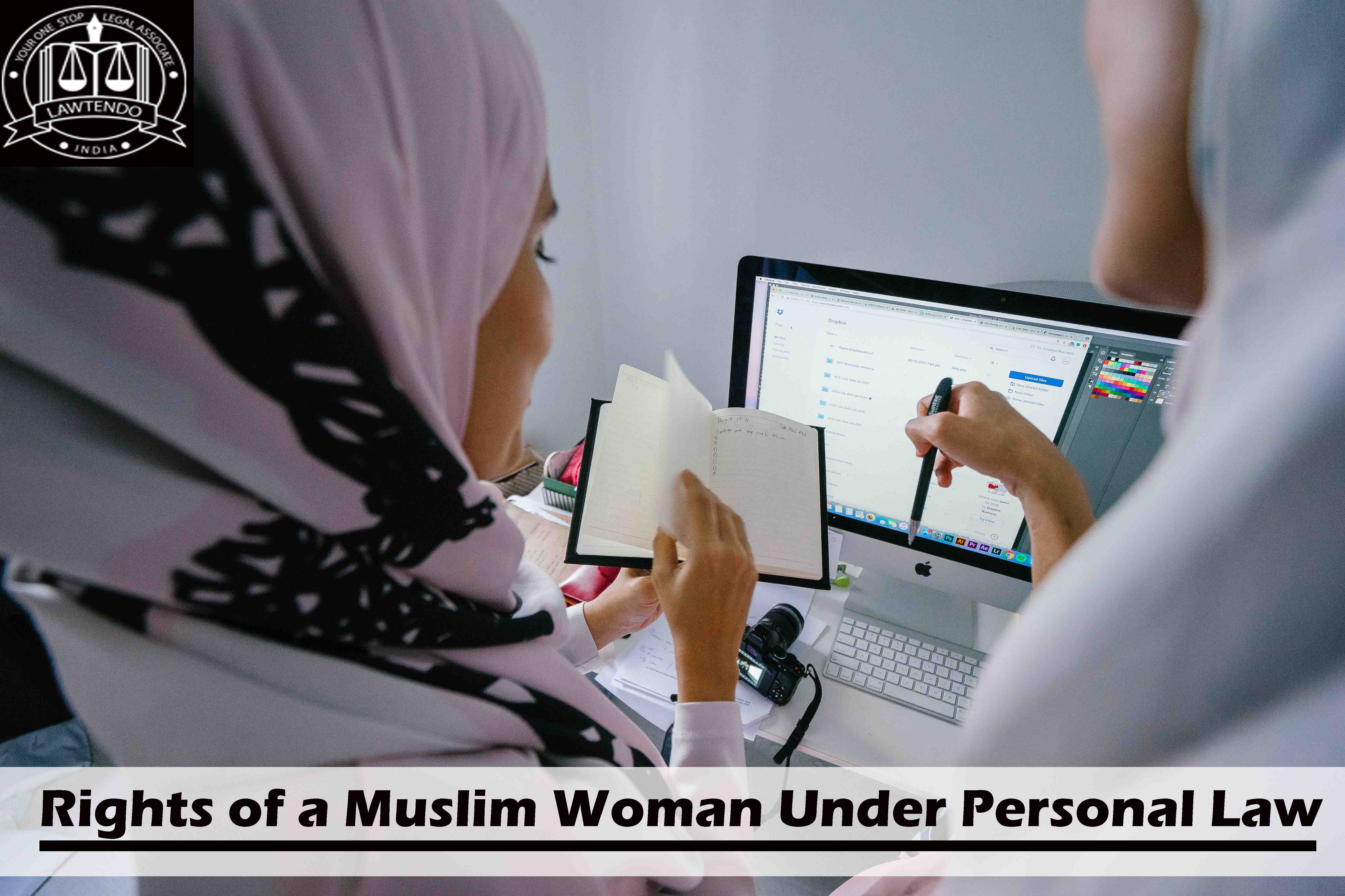 Rights of a Muslim Woman Under Personal Law