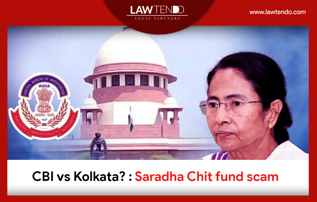 CBI vs Kolktata - Saradha Chit Fund Scam?