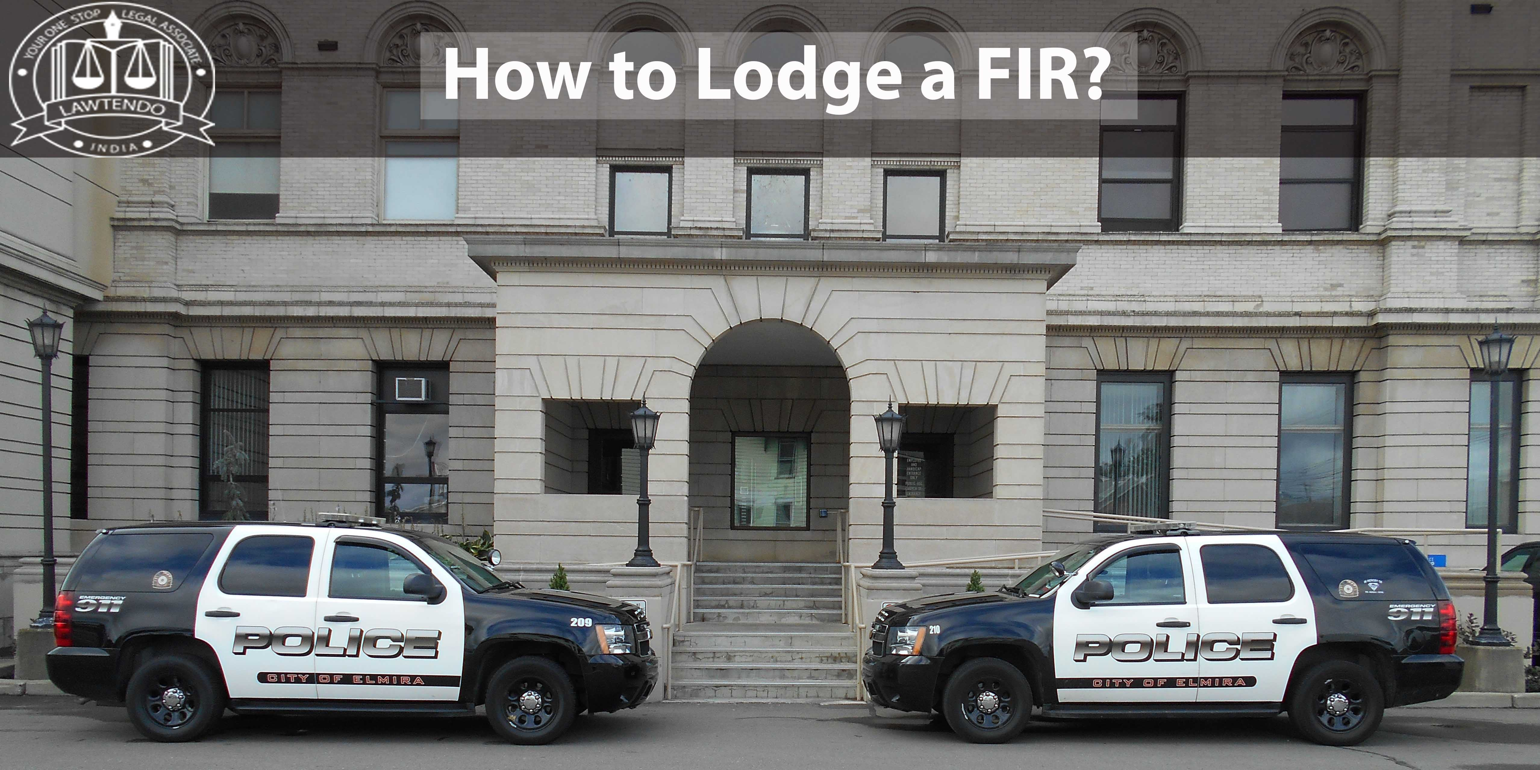 How to Lodge an FIR in India