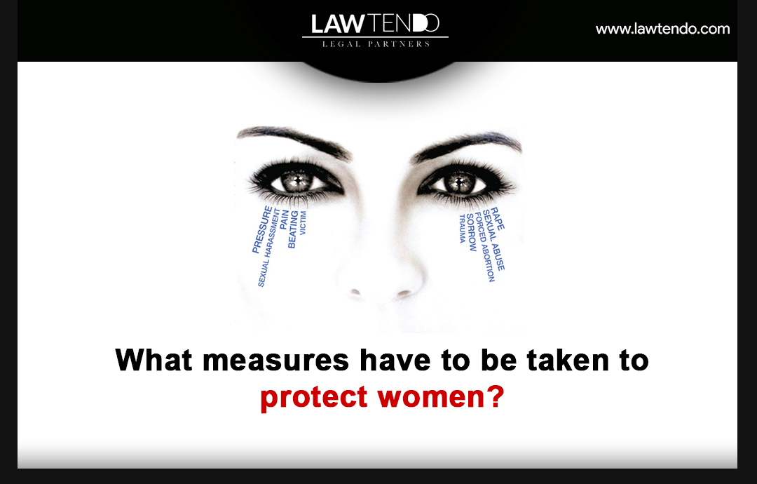 What measures have to be taken to protect women?