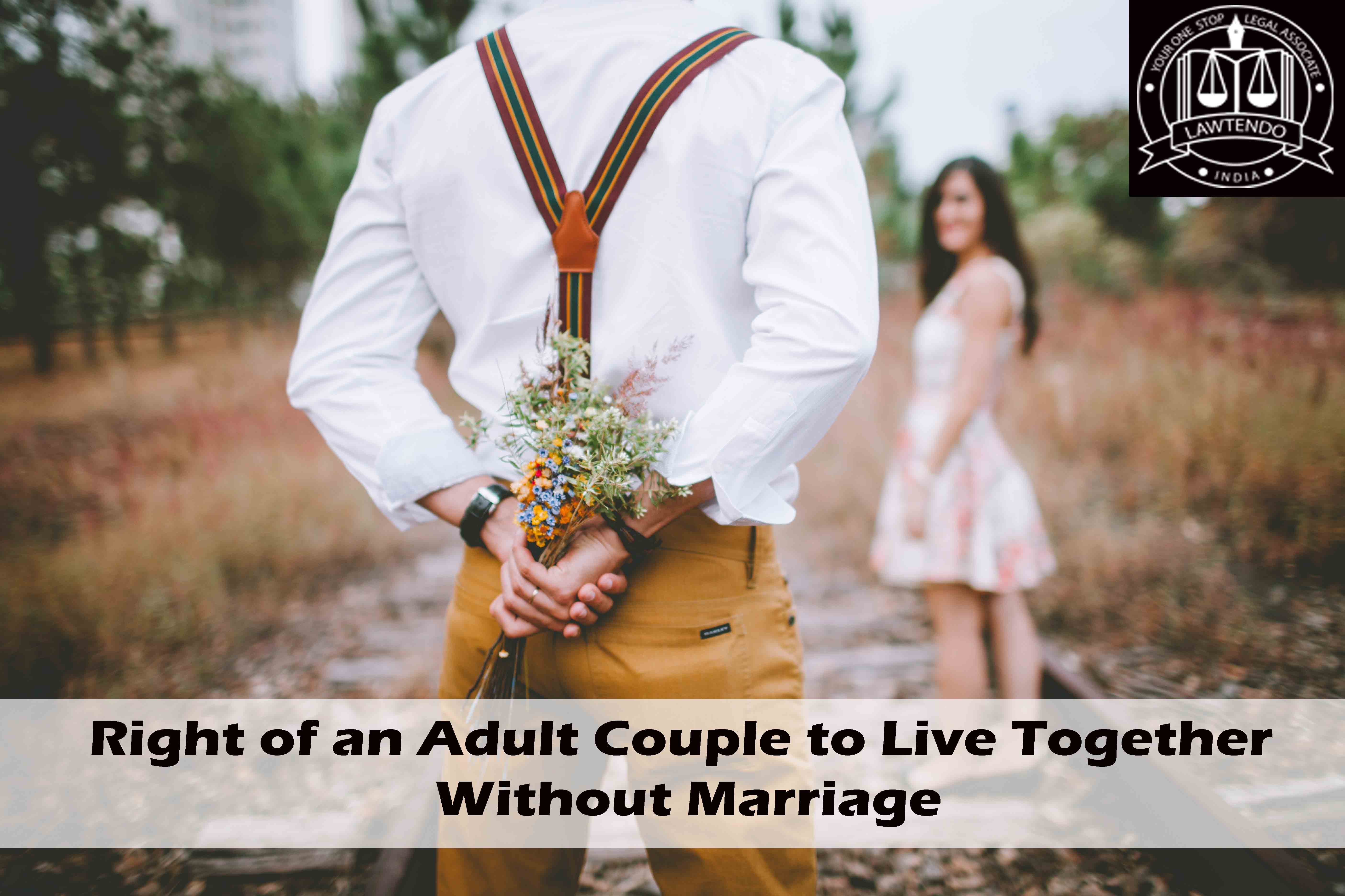 Right of an Adult Couple to Live Together Without Marriage