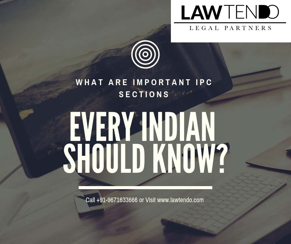 What are important IPC sections every Indian should know?