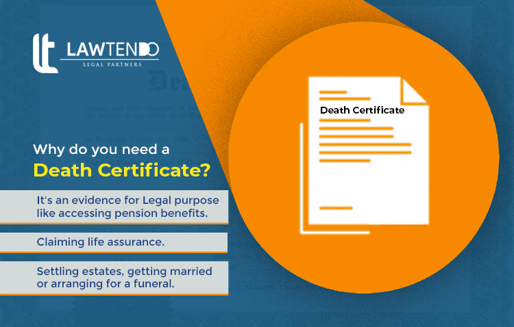 Why do you need a death certificate?