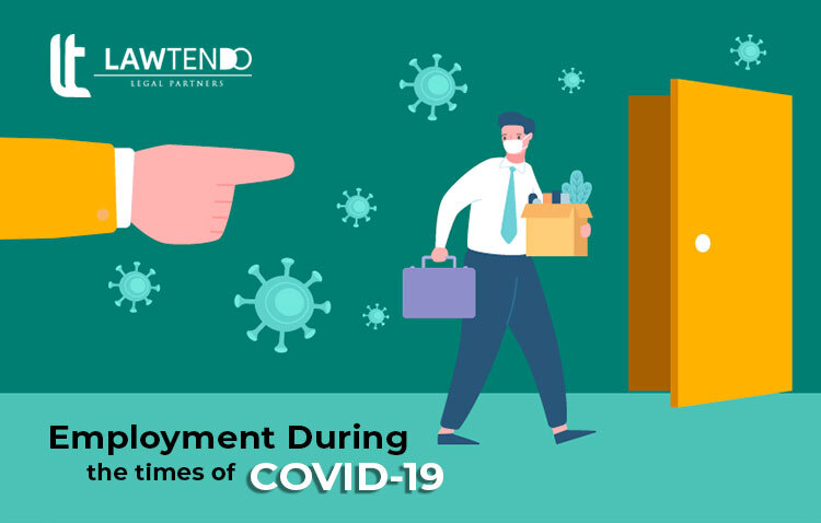 Employment during the times of Covid-19