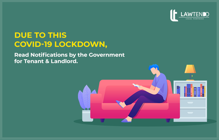 Guidelines from Government for the Landlord and Tenants during COVID-19 Lockdown