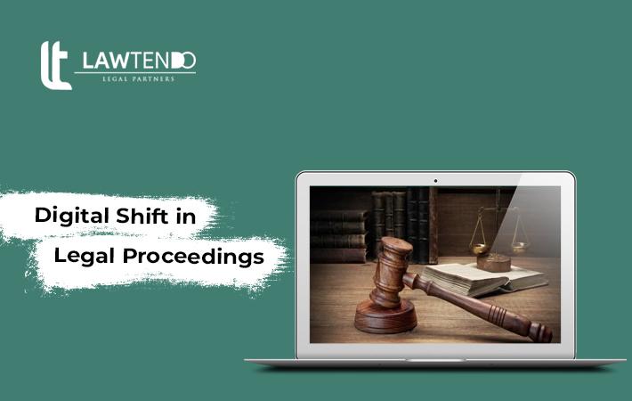 Digital shift in legal proceedings