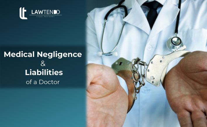 Medical Negligence and Liability of Doctor in India