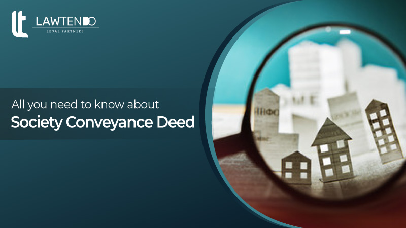 Complete Guide on Society Conveyance Deed