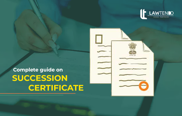 Complete guide on Succession Certificate in India