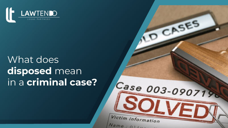 Disposal of a criminal case in India