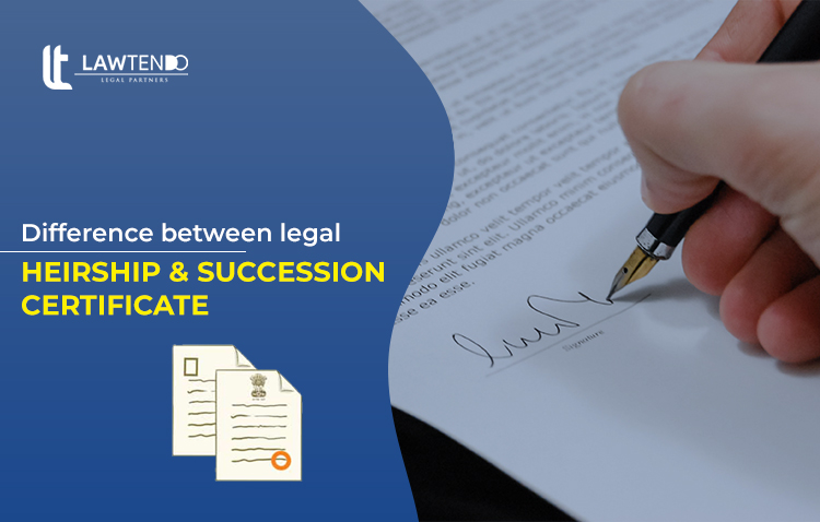 Difference between Legal Heirship and Succession Certificate