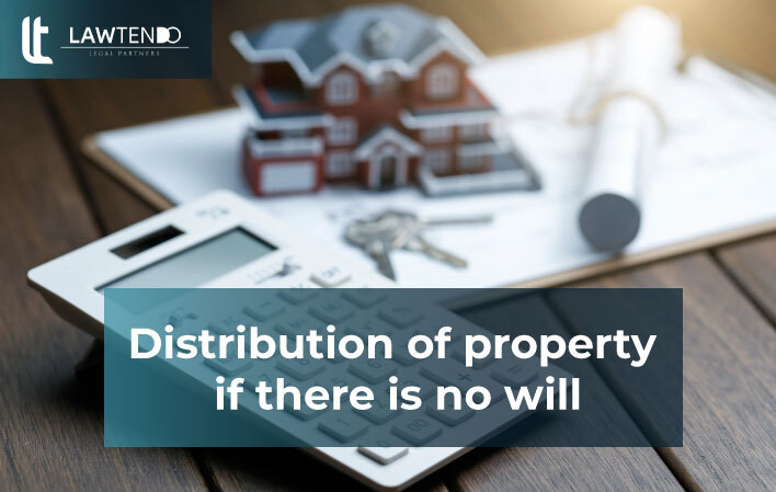 Distribution of Property if there is no Will