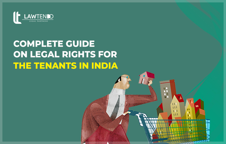 Complete Guide on Legal Rights for the Tenants